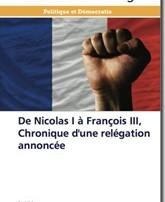 Parution : « De Nicolas Ier à François III, chronique d'une relégation annoncée »,René Naba