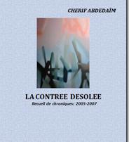 Parution « La Contrée désolée » de Cherif Abdedaïm. Scènes sociales à la balzacienne.
